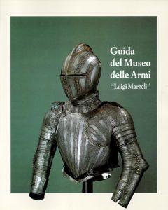 """Guida del Museo delle armi """"Luigi Marzoli"""" - copertina"""